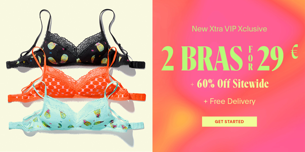 Bras: 2 for 29 € + Free Delivery